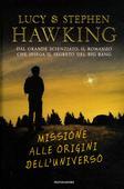 libri offerte comprare MISSIONE ALLE ORIGINI DELL UNIVERSO
