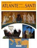 libri offerte comprare ATLANTE STORICO DEI GRANDI SANTI E