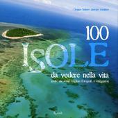 libri offerte comprare 100 ISOLE DA VEDERE NELLA VITA