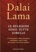 libri offerte comprare LE RELIGIONI SONO TUTTE SORELLE
