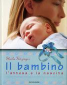 libri offerte comprare BAMBINO L ATTESA E LA NASCITA