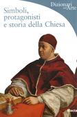libri offerte comprare SIMBOLI  PROTAGONISTI STORIA CHIESA