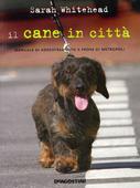 libri offerte comprare CANE IN CITTA