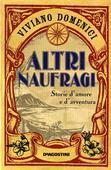 libri offerte comprare ALTRI NAUFRAGI-STORIE