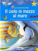 libri offerte comprare IL CIELO IN MEZZO AL MARE + CD