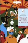 libri offerte comprare PICCOLI E GRANDI RACCONTI DI SOPHIO