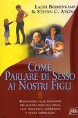 libri offerte comprare COME PARLARE DI SESSO NOSTRI FIGLI
