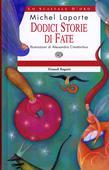 libri offerte comprare DODICI STORIE DI FATE